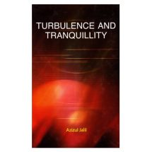 Turbulence and Tranquillity by Azizul Jalil