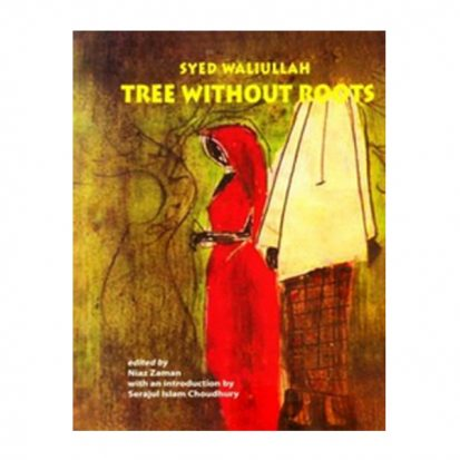 Tree without Roots by Syed Waliullah