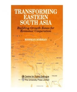 Transforming Eastern South Asia