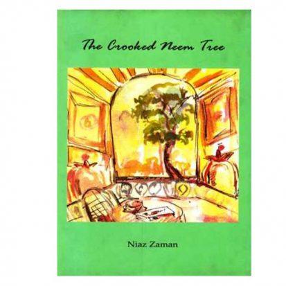 The Crooked Neem Tree by Niaz Zaman