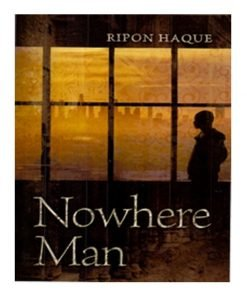 Nowhere Man by Ripon Haque