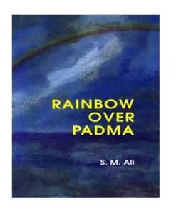 Rainbow Over Padma by S. M. Ali
