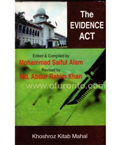 The Evidence Act: Mohommod Saiful Alam