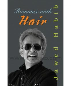 Romance With Hair: Jawed Habib
