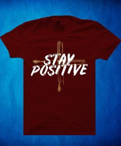 Stay Positive মেরুন কালার ছেলেদের হাফ স্লিভ কটন টি শার্ট