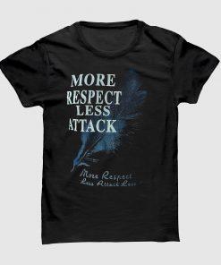 More Respect Less Attack গোল গলা হাফ হাতা মিক্সড কটন টি শার্টv