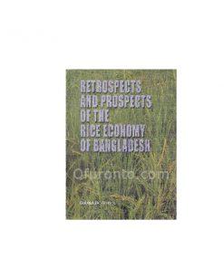 Retrospectives and Prospects of the Rice Economy of Bangladesh: Raisuddin Ahmed