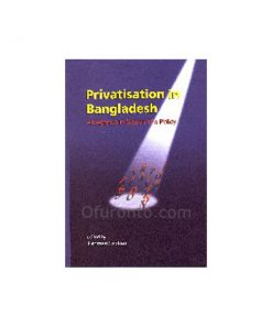 Privatization in Bangladesh: An Agenda in Search of Policy: Rehman Sobhan