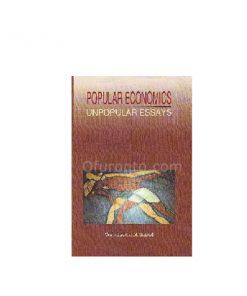 Popular Economics-Unpopular Essays: Wahiduddin Mahmud