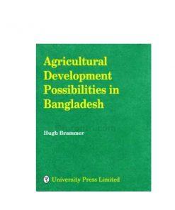 Environmental Aspects of Agricultural Development in Bangladesh: Hugh Brammer