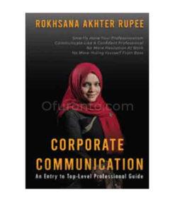 Corporate Communication: Rokhsana Akhter Rupee